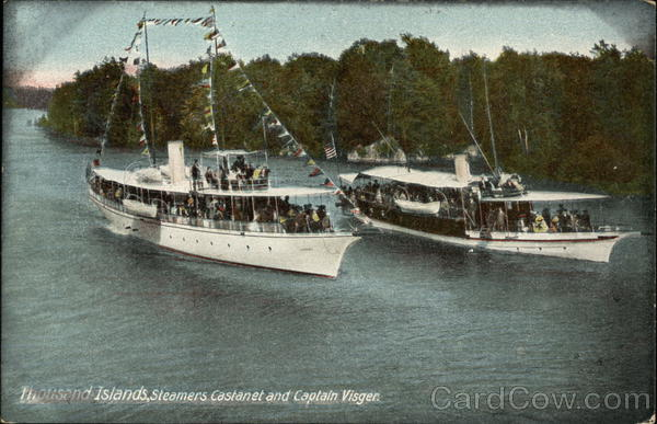 Steamers Castanet and Captain Visger Thousand Islands New York