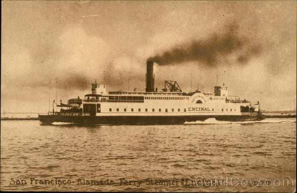 Alameda Ferry Steamer Encina San Francisco California