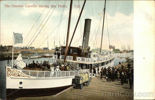 The Steamer Cabrillo Leaving San Pedro California Steamers