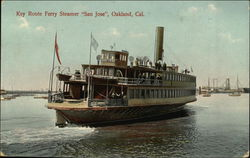 "Key Route Ferry Steamer ""San Jose"""