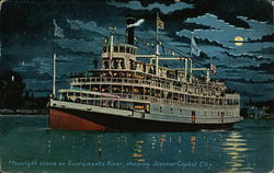 Moonlight scene on Sacramento River Showing Steamer Capital City