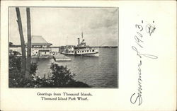 Greetings from Thousand Islands, Thousand Island Park Wharf