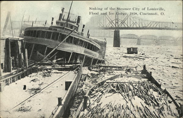 Sinking of the Steamer City of Louisville, Flood and Ice Gorge, 1918 Cincinnati Ohio