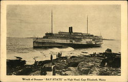 "Wreck of Steamer ""Bay State"" on High Head"