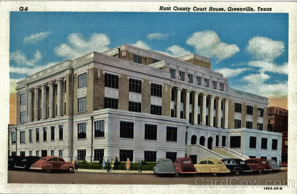Hunt County Court House Greenville Texas