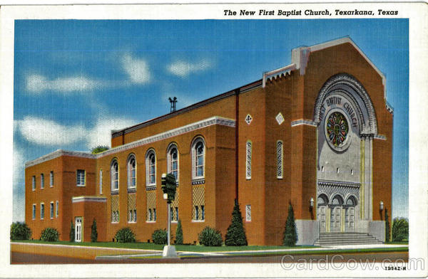 The New First Baptist Church Texarkana Texas