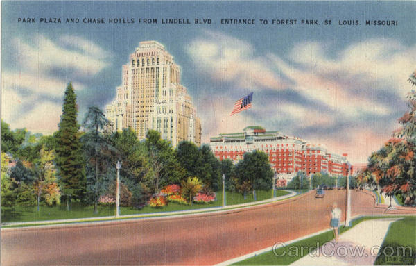Park Plaza And Chase Hotels, Forest Park St. Louis Missouri