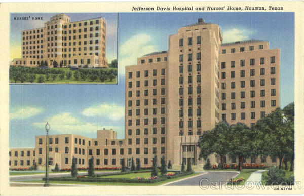 Jefferson Davis Hospital And Nurses Home Houston Texas