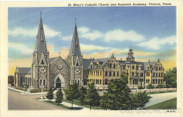 St. Mary's Catholic Church And Nazareth Academy Victoria Texas