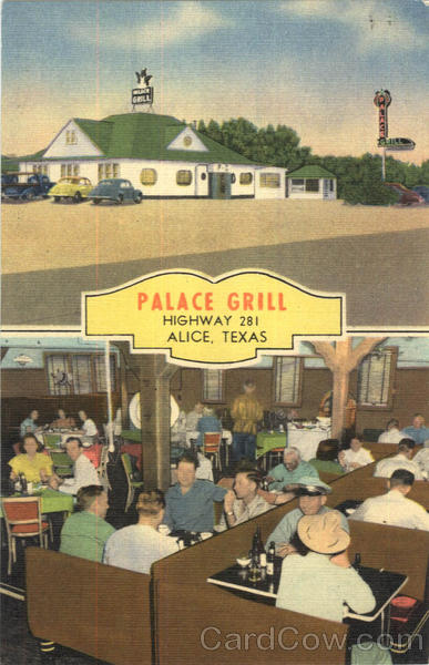 Palace Grill, Highway 281 Alice Texas