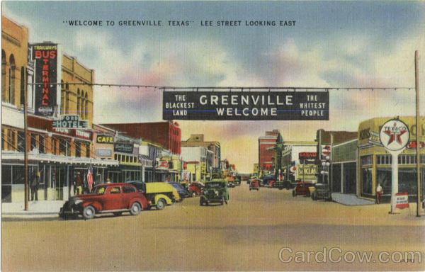 Welcome To Greenville , Lee Street Texas