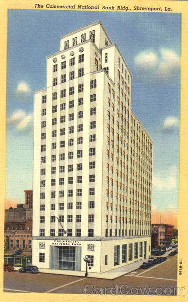 The Commercial National Bank Bldg Shreveport Louisiana