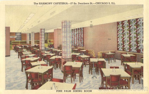 The Harmony Cafeteria, 27 So. Dearborn St Chicago Illinois