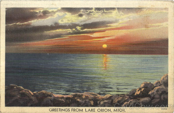 Greetings From Lake Orion Michigan