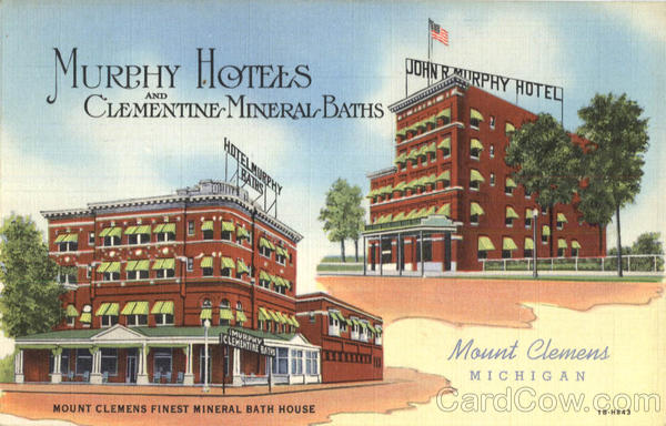 Murphy Hotels And Clementine Mineral Baths Mount Clemens Michigan