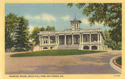 Mansion House, Druid Hill Park Postcard