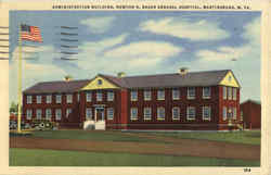 Administration Building Newton D. Baker General Hospital Postcard