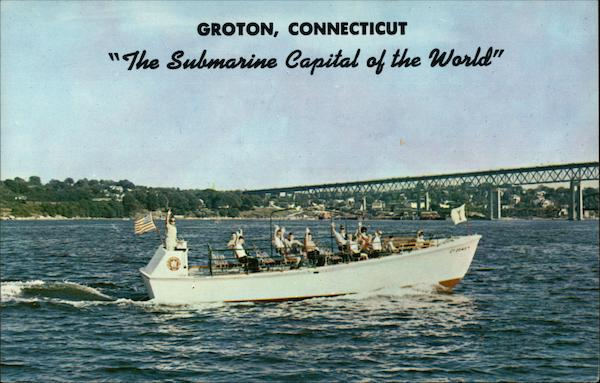 The Submarine Capitol of the World Groton Connecticut