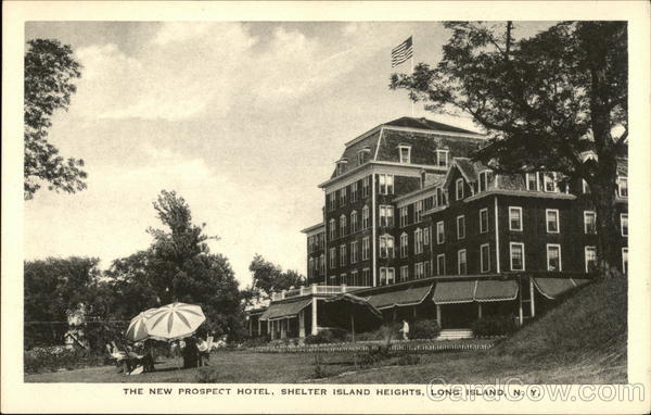 The New Prospect Hotel, Shelter Island Heights Long Island New York