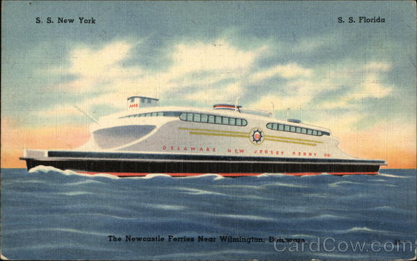 SS New York - SS Florida - The Newcastle Ferries Wilmington Delaware