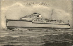 The Streamlined Ferry - SS Princess Anne