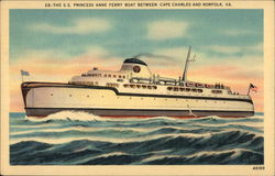 The S.S. Princess Anne Ferry Boat Between Cape Charles and Norfolk, VA.