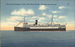 "Arrival of Steamship ""Cuba,"" Key West, Florida - 90 Miles from Havana"