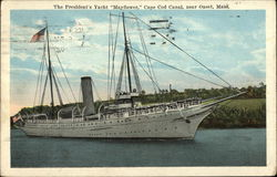 "The President's Yacht ""Mayflower"", Cape Cod Canal`"