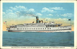 "The Palatial Steamer ""City of Sacramento"""