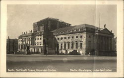 Old Staats Opera, Under den Linden
