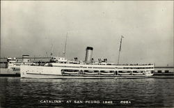 """Catalina"" at San Pedro is 1949 Postcard"