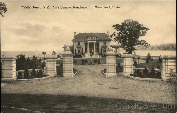 Villa Rosa, S.Z. Poli's Summer Residence Woodmont Connecticut
