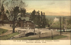 The Allen Bridge, Public Library and Episcopal Church Postcard