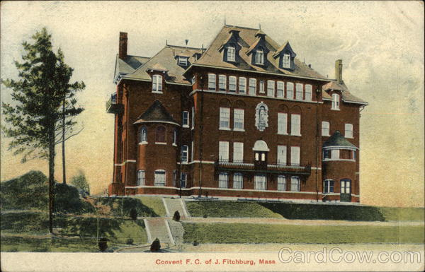Convent F. C. of J. Fitchburg Massachusetts