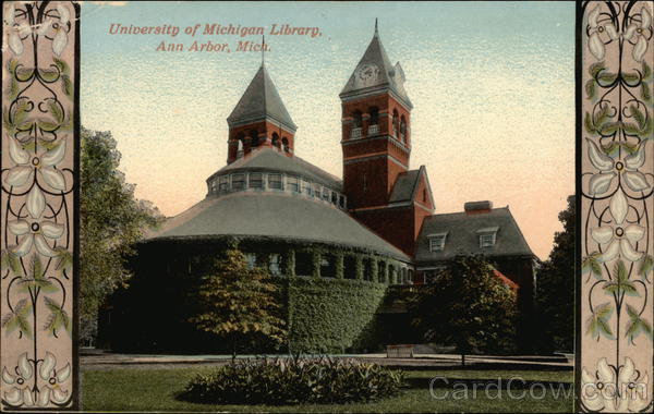 University of Michigan Library Ann Arbor