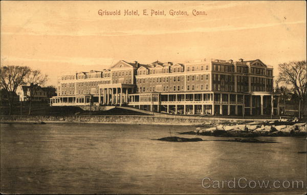 Griswold Hotel, Eastern Point Groton Connecticut