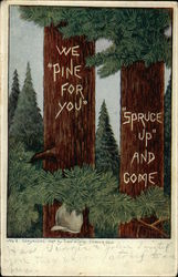 We Pine for You - Spruce Up and Come
