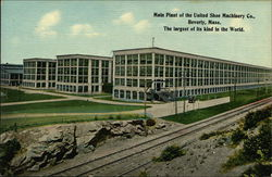 Main Plant of the United Shoe Machinery Company - The largest of its kind in the World
