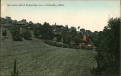 Grounds About Cromwell Hall