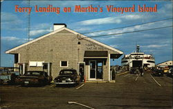 Ferry Landing on Martha's Vineyard Island