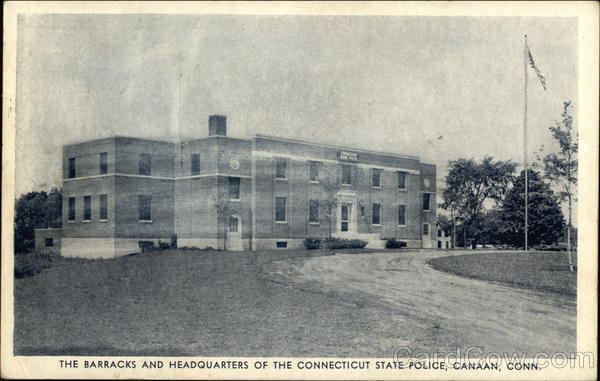 The Barracks and Headquarters of the Connecticut State Police Canaan