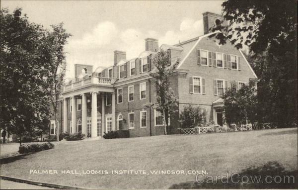 Palmer Hall, Loomis Institute Windsor Connecticut
