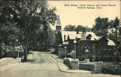 Allen Bridge, Public Library, and Grace Church Postcard
