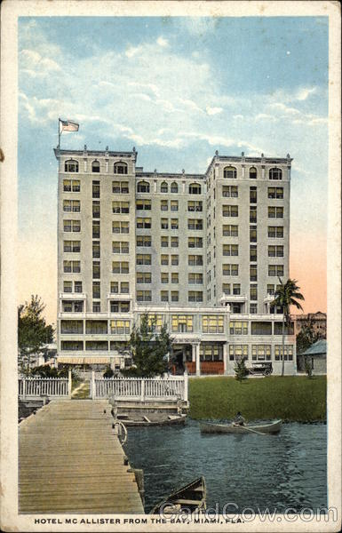 Hotel McAllister from the Bay Miami Florida