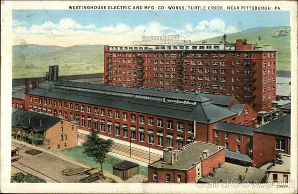 Westinghouse Electric and Mfg. Co. Works, Turtle Creek Pittsburgh Pennsylvania