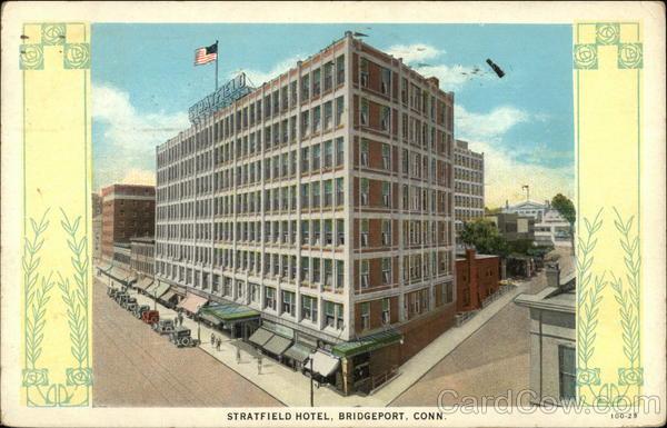 Stratfield Hotel Bridgeport Ct Postcard