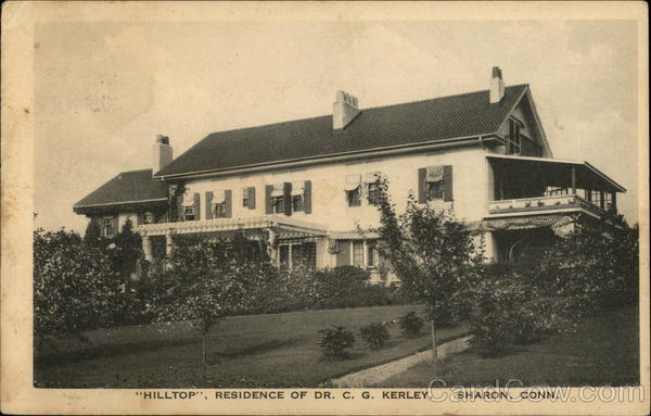 Hilltop, Residence of Dr. C. G. Kerley Sharon Connecticut