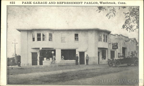 Park Garage and Refreshment Parlor Westbrook Connecticut