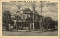 Villa Las Palmas - Home of M. B. Borden Fernandina Beach, FL Postcard