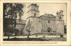 Santa Barbara Mission Towers after Earthquake